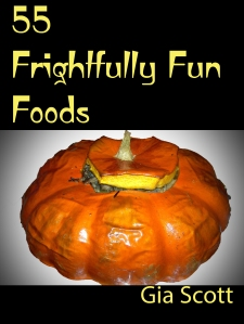 Cover of 55 Frightfully Fun Foods
